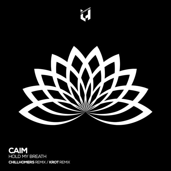 PREMIERE : Caim – Hold My Breath (Chillhomers Remix)