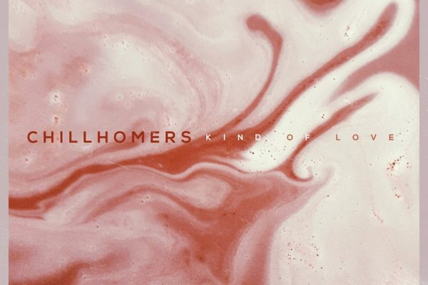 PREMIERE : Chillhomers – Kind Of Love (Feat. Tracy Thorne)