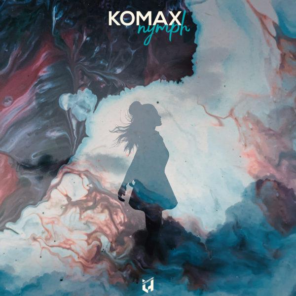 PREMIERE : Komax – Nymph
