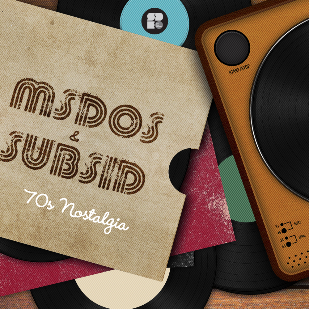 Msdos & Subsid – 70's Nostalgia
