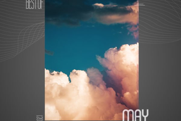 Best Of May 2021